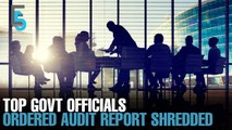 EVENING 5: Original audit report shredded