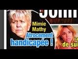 Mimie Mathy «atrocement handicapée», «étonnante» mise au point de Nikos...