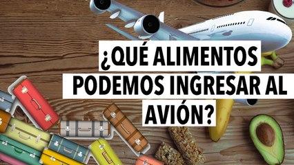 ¿Qué alimentos podemos ingresar al avión?   Lindas vacaciones