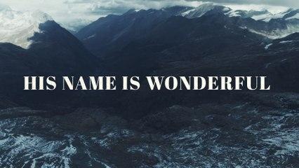 Chris Tomlin - His Name Is Wonderful