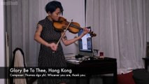 Ashley Yue - Độc tấu violin - Vinh quang Hong Kong 願榮光歸香港 Glory to Hong Kong ( Nhạc đấu tranh của phong trào dân chủ Hong Kong ) ( 18/11/2019 )