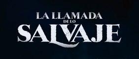 LA LLAMADA DE LO SALVAJE (2020) Trailer - SPANISH
