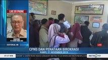 Bedah Editorial MI: CPNS dan Penataan Birokrasi