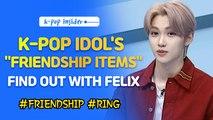[Pops in Seoul] K-pop idols' Friendship items! (feat. Felix)