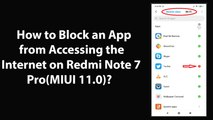 How to Block an App from Accessing the Internet on Redmi Note 7 Pro(MIUI 11.0)?