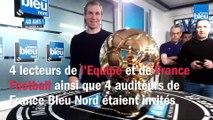 Le Ballon d'Or France Football 2019 dans les locaux de France Bleu Nord