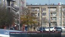 Amiens Nord : avant la visite d'Emmanuel Macron, le désarroi des habitants