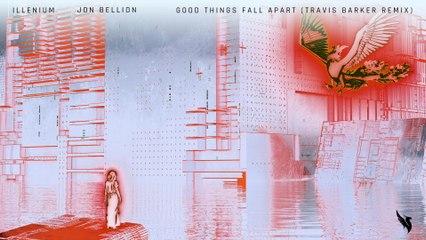ILLENIUM - Good Things Fall Apart
