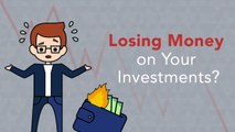 How to Respond When Your Investments Are Losing Money