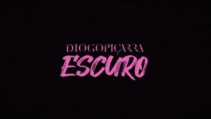 Diogo Piçarra - Escuro
