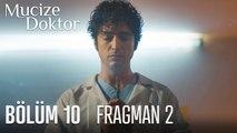 Mucize Doktor 10. Bölüm 2. Fragmanı