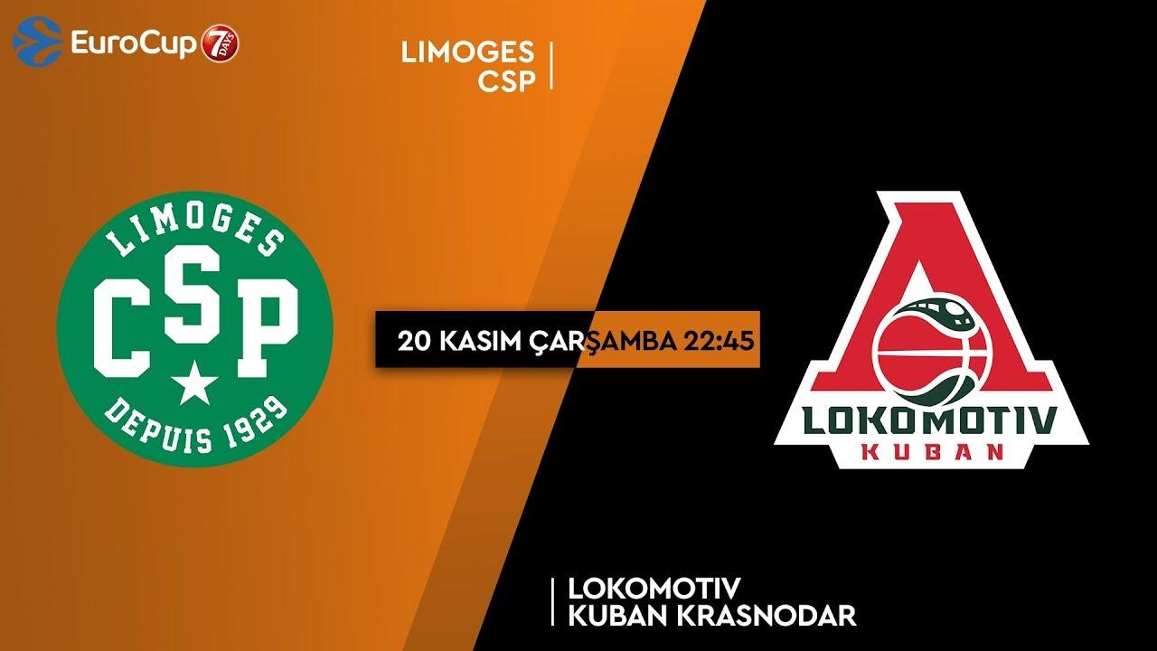 7DAYS EuroCup | Limoges CSP vs Lokomotiv Kuban Krasnodar | CANLI YAYIN