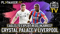Fan TV | Crystal Palace v Liverpool: Reds' unbeaten run to end at Selhurst?