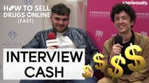 HOW TO SELL DRUGS ONLINE (FAST) : Interview CA$H du casting
