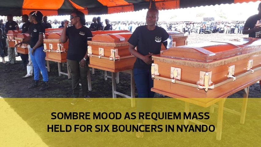 Somber mood as requiem mass held for six bouncers in Nyando