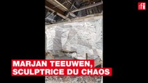 Marjan Teeuwen, sculptrice du chaos