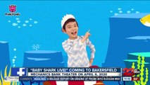 Baby Shark Live! Coming to Bakersfield