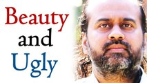 Beauty is to see beauty in beauty and ugly , ,  Acharya Prashant, on LaoTzu (2014)