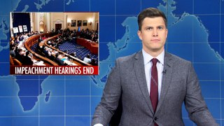 Weekend Update: End of Impeachment Hearings