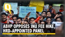 'Govt Panel Useless': BJP Student Wing ABVP Opposes JNU Fee Hike | The Quint
