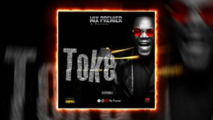 Mix Premier- Toke - [Audio]