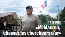 En Guyane, l'appel d'un chef amérindien à Macron : « Faites partir les chercheurs d'or »