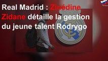 Real Madrid : Zinédine Zidane détaille la gestion du jeune talent Rodrygo