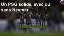 Un PSG solide, avec ou sans Neymar