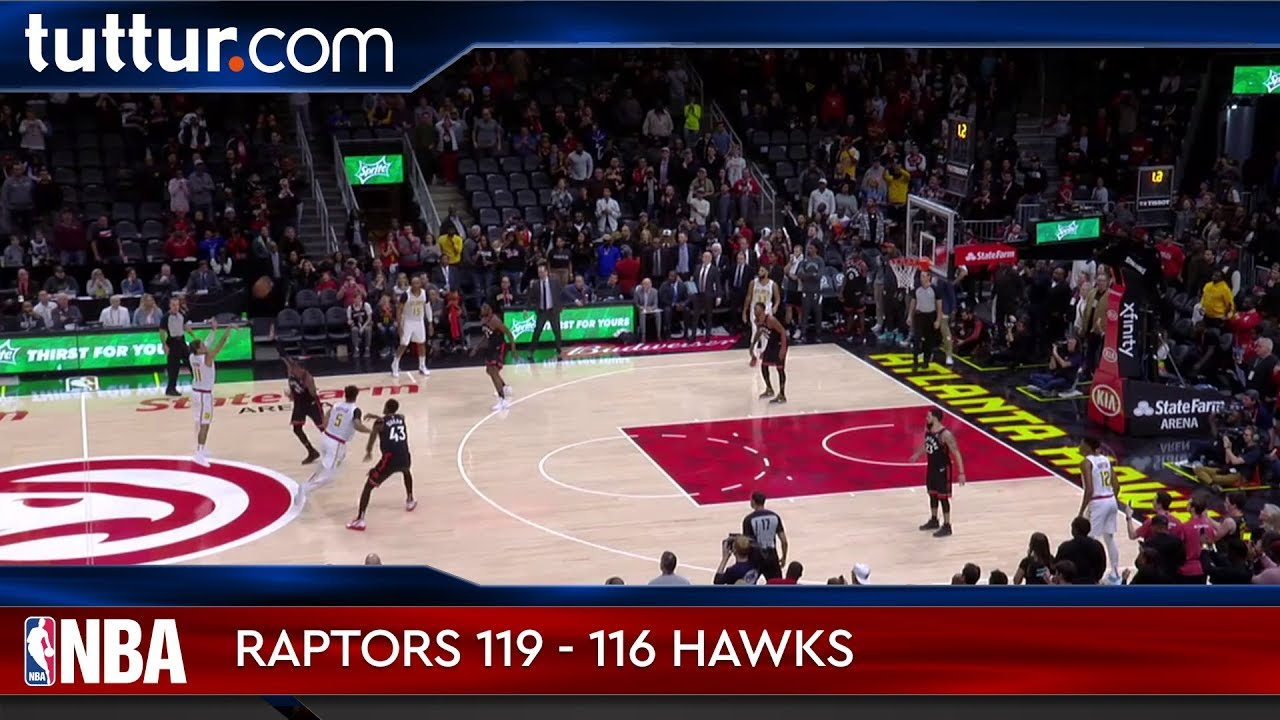 Toronto Raptors 119 - 116 Atlanta Hawks