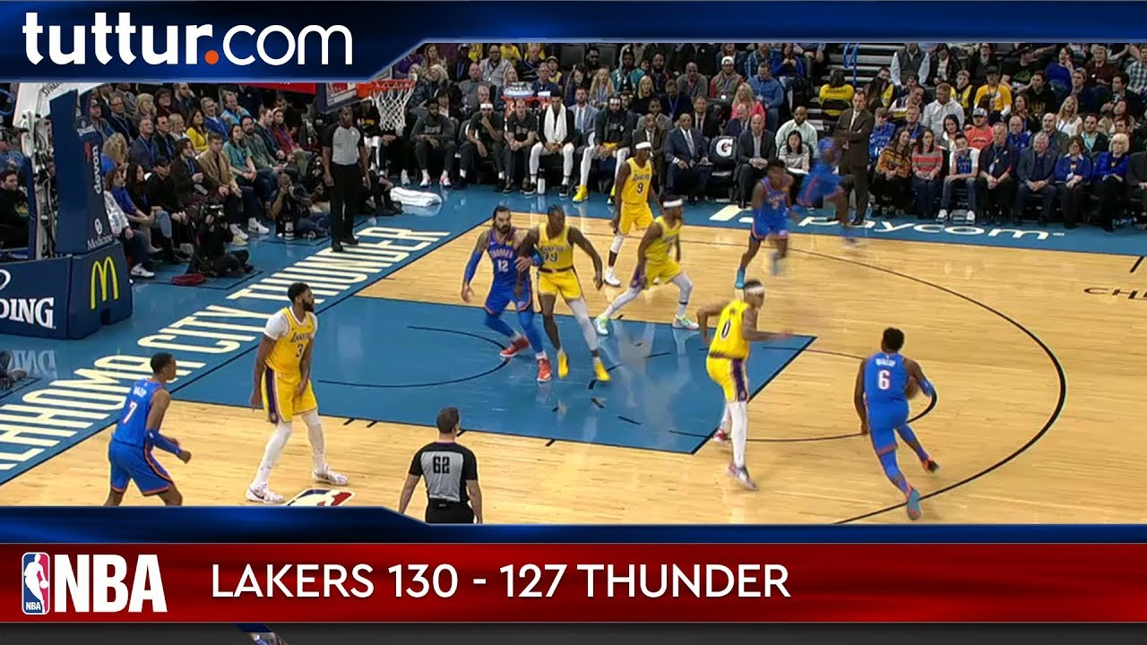 Los Angeles Lakers 130 - 127 Oklahoma City Thunder