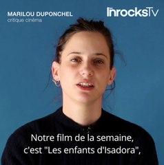 """Le film de la semaine : """"Les Enfants d'Isadora"""""""