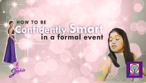 How to be confidently smart in a formal event according to We Will Survive's Maricel