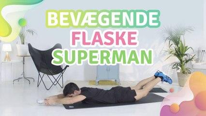 Bevægende flaske superman - Bedre Livsstil
