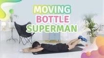 MOVING BOTTLE SUPERMAN - Améliore ta santé