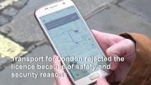Transport for London rejects new licence for Uber