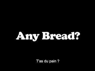 Exemple d'une court métrage: Du pain