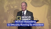 Michael Bloomberg Is In The Race