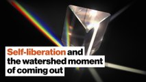 Self-liberation and the watershed moment of coming out