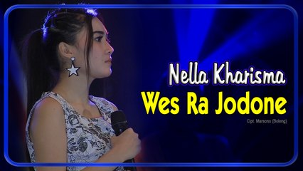Nella Kharisma - WES RA JODONE  || Official Video