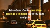 Seine-Saint-Denis : une élève tente de s'immoler par le feu dans son lycée