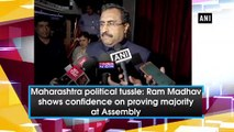 Maharashtra political tussle: Ram Madhav shows confidence on proving majority at Assembly