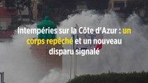 Intempéries sur la Côte d'Azur : un corps repêché et un nouveau disparu signalé
