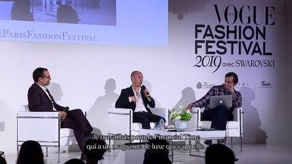 """Vogue Fashion Festival : """"L'industrie du luxe est basée sur l'émotion"""""""