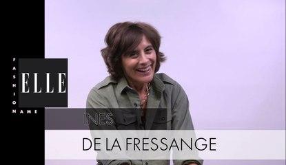 #FashionName... Ines de la Fressange : « J'ai appris à avoir confiance en moi »