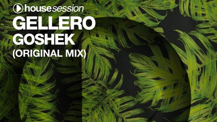 Gellero - Goshek (Original Mix)