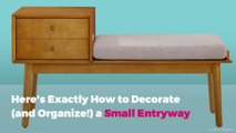 Here's Exactly How to Decorate (and Organize!) a Small Entryway
