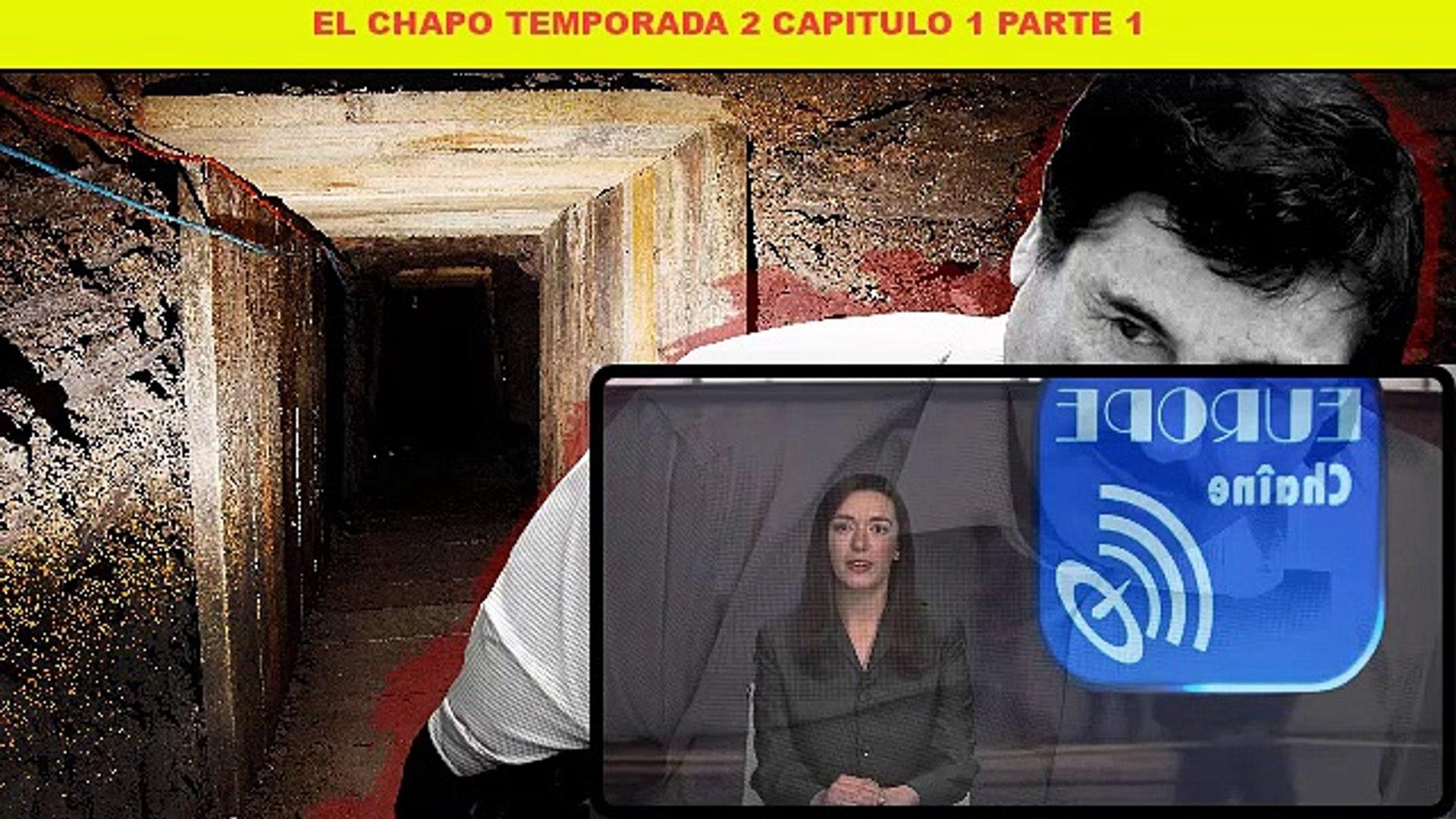 El Chapo Temporada 2 Capitulo 1 Parte 1 Vídeo Dailymotion
