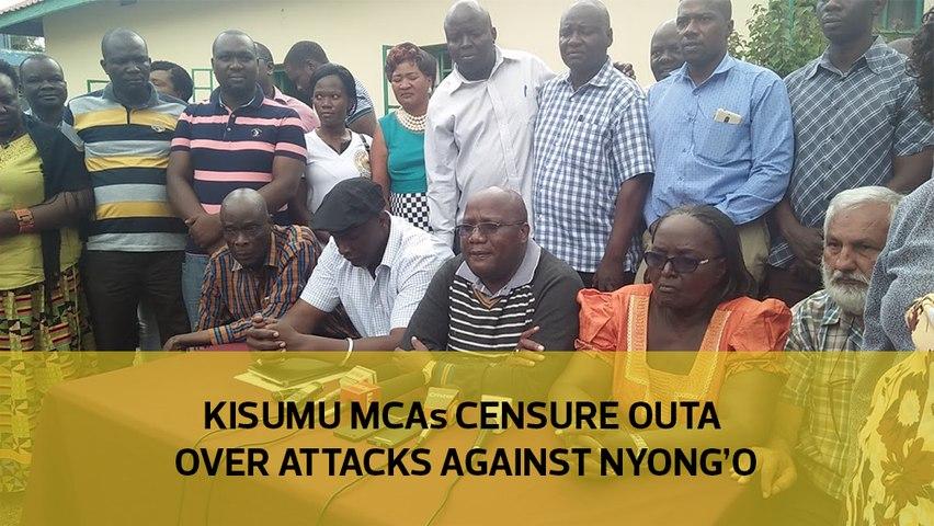 Kisumu MCAs censure Outa over attacks against Nyong'o