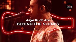Coke Studio Season 12 | Aaye Kuch Abr | BTS | Atif Aslam
