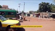 Opération Barkhane : son efficacité mise en doute en Afrique